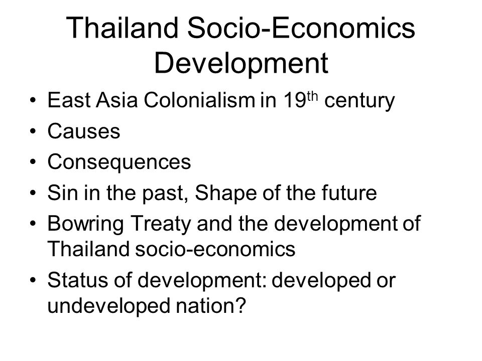 Thailand Socio-Economics Development