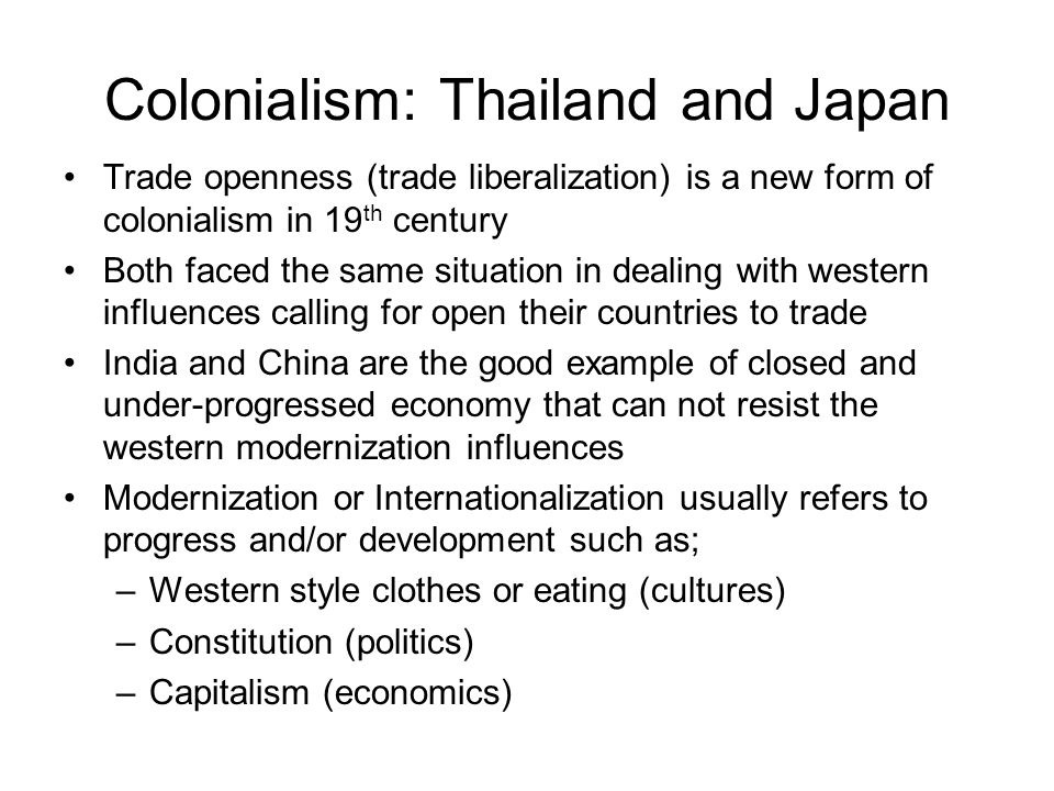 Colonialism: Thailand and Japan