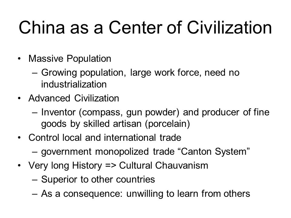 China as a Center of Civilization