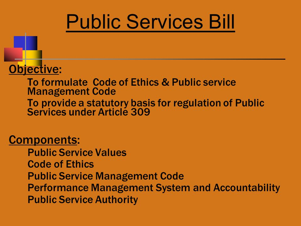 Public Services Bill Objective: Components: