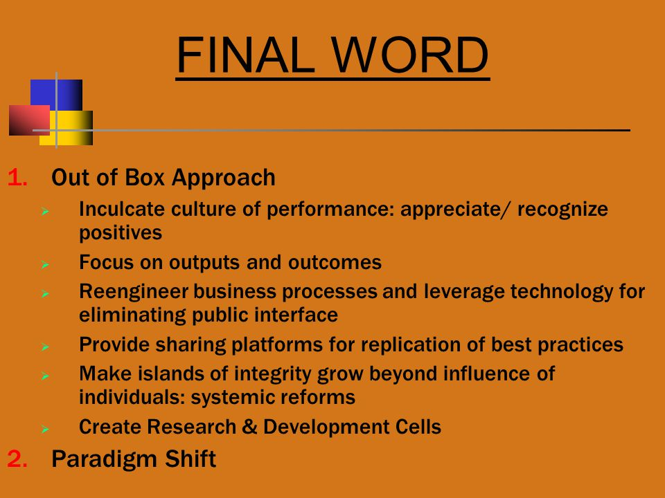 FINAL WORD Out of Box Approach Paradigm Shift