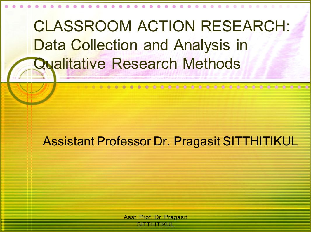 Assistant Professor Dr. Pragasit SITTHITIKUL