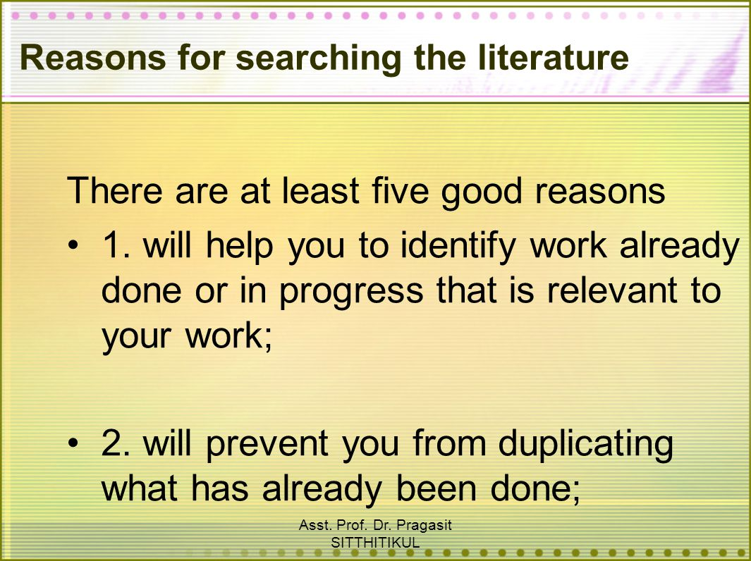 Reasons for searching the literature