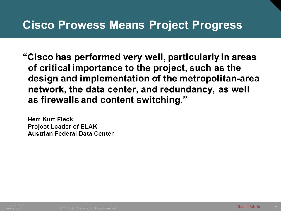 Cisco Prowess Means Project Progress