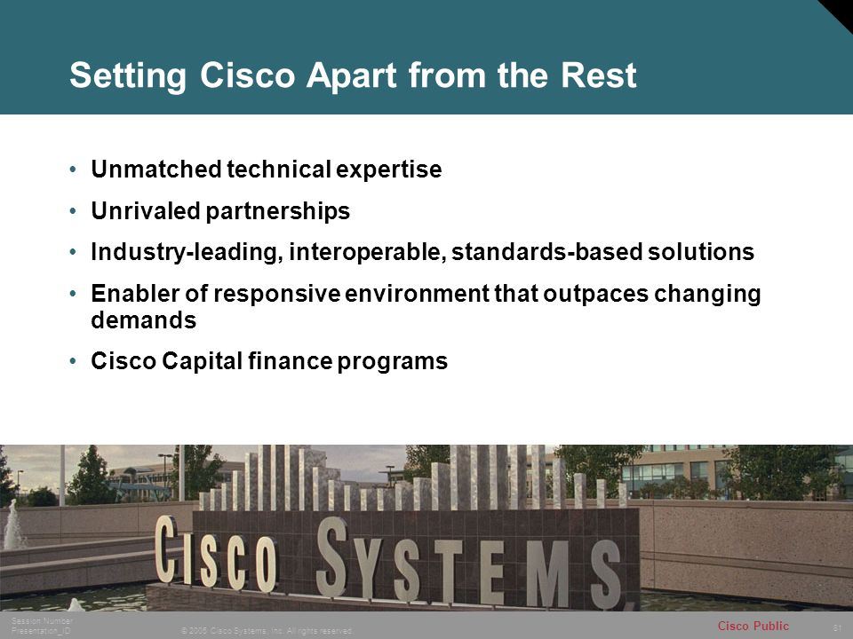 Setting Cisco Apart from the Rest