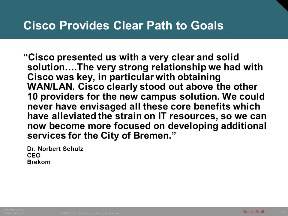 Cisco Provides Clear Path to Goals