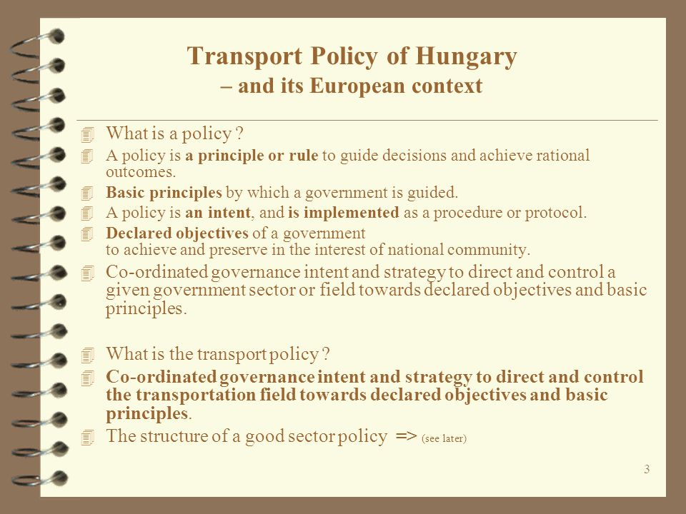 Transport Policy of Hungary – and its European context