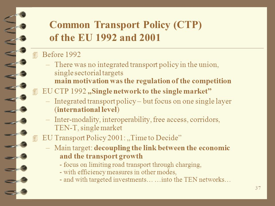 Common Transport Policy (CTP) of the EU 1992 and 2001