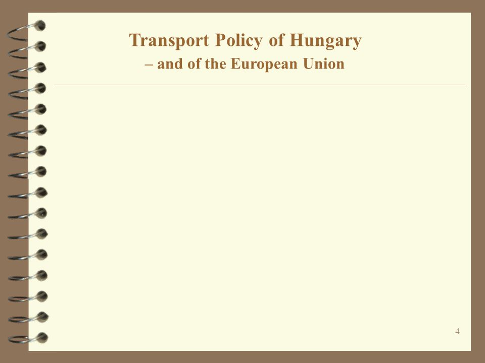 Transport Policy of Hungary – and of the European Union