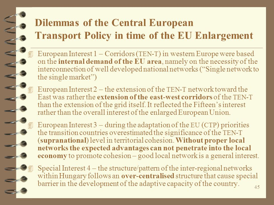 Dilemmas of the Central European Transport Policy in time of the EU Enlargement