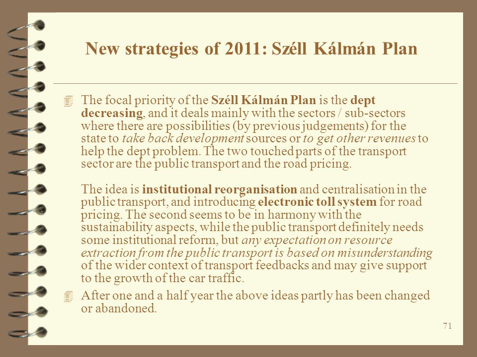 New strategies of 2011: Széll Kálmán Plan