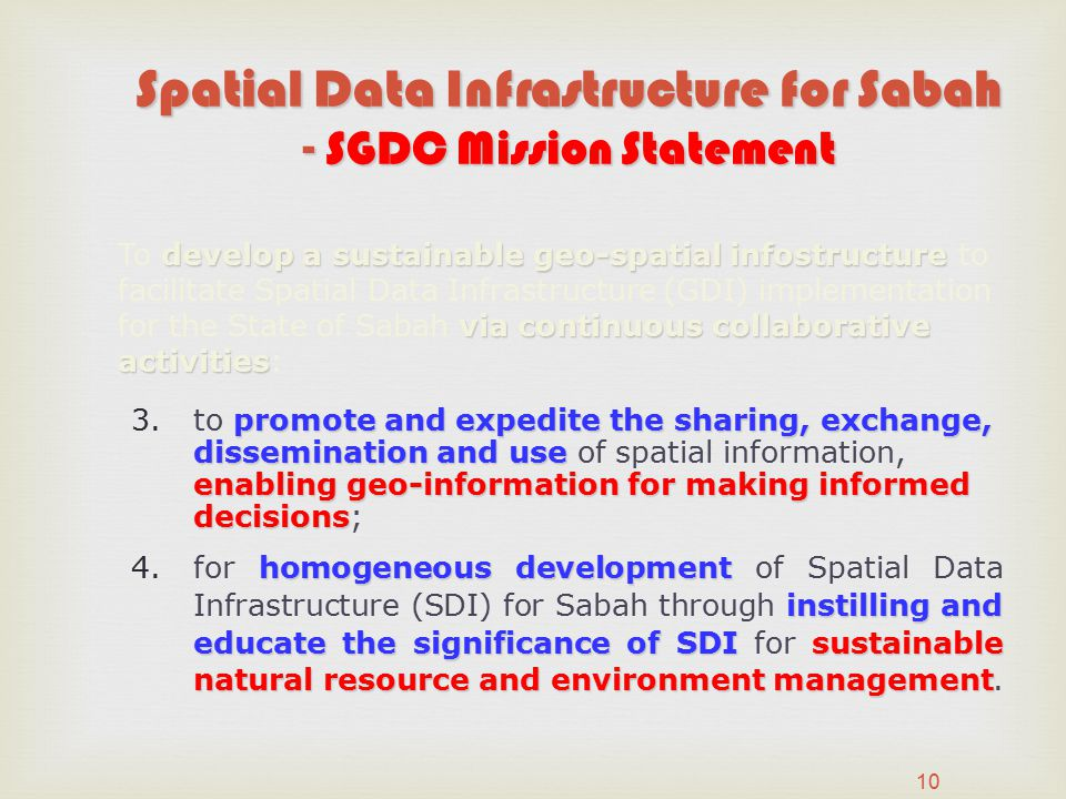 Spatial Data Infrastructure for Sabah - SGDC Mission Statement