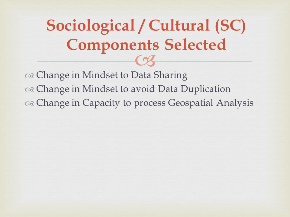 Sociological / Cultural (SC) Components Selected