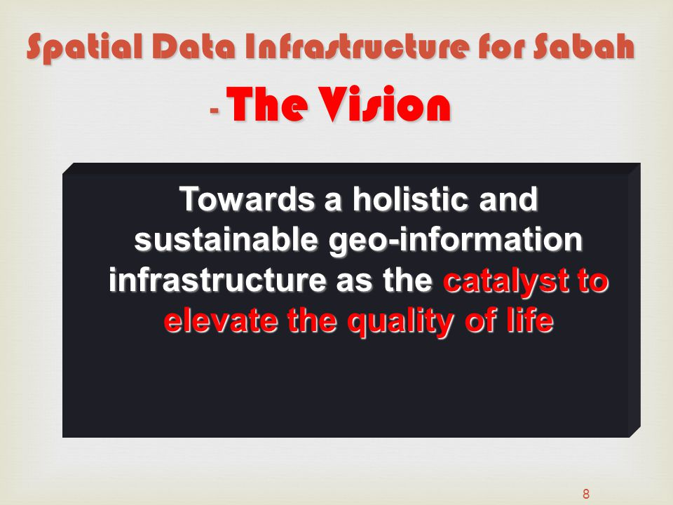 Spatial Data Infrastructure for Sabah - The Vision