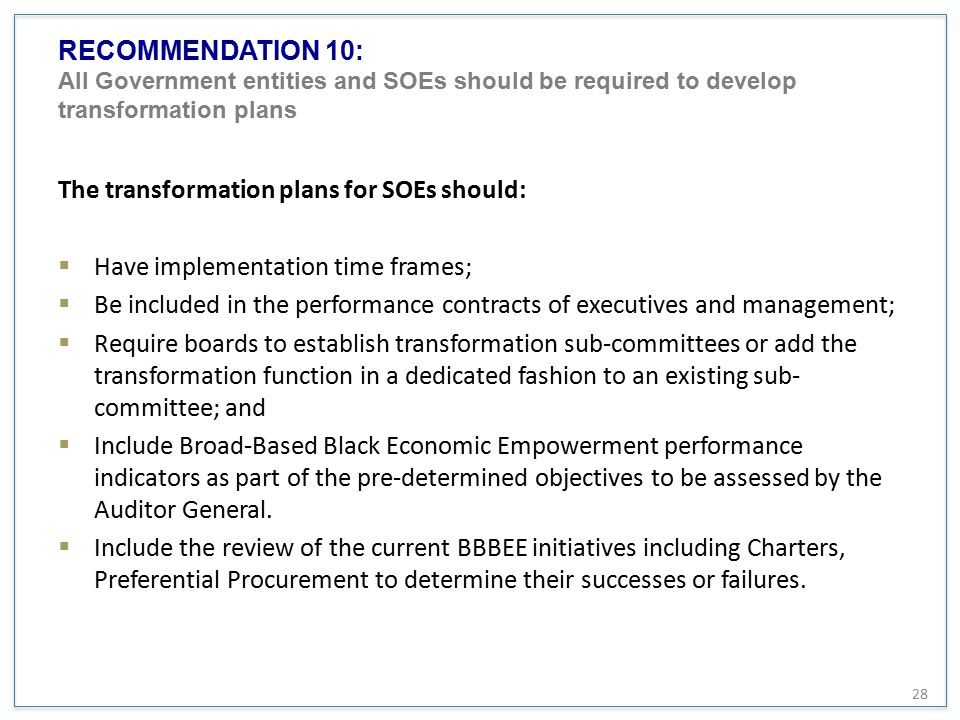 RECOMMENDATION 10: All Government entities and SOEs should be required to develop transformation plans