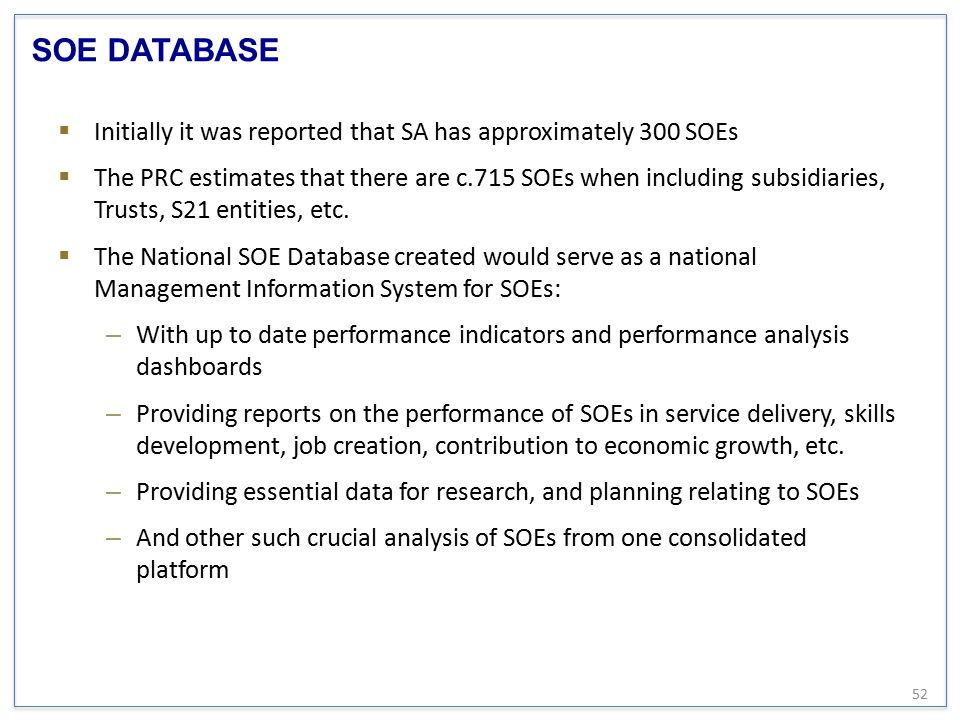 SOE DATABASE Initially it was reported that SA has approximately 300 SOEs.