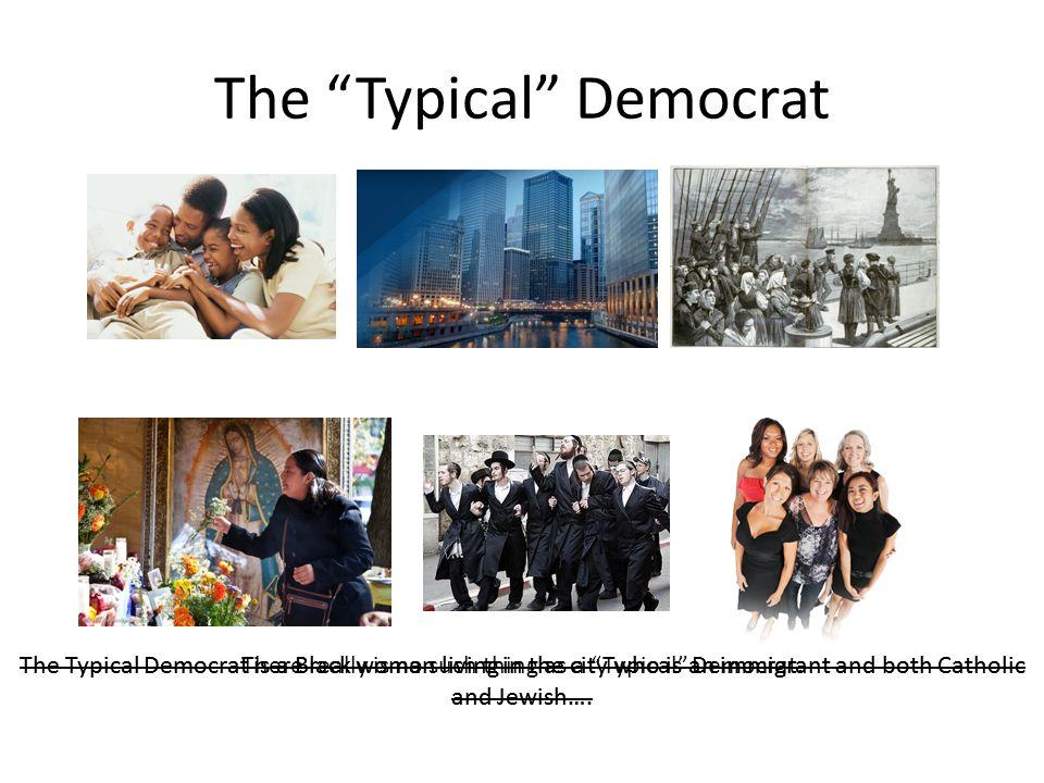 The Typical Democrat