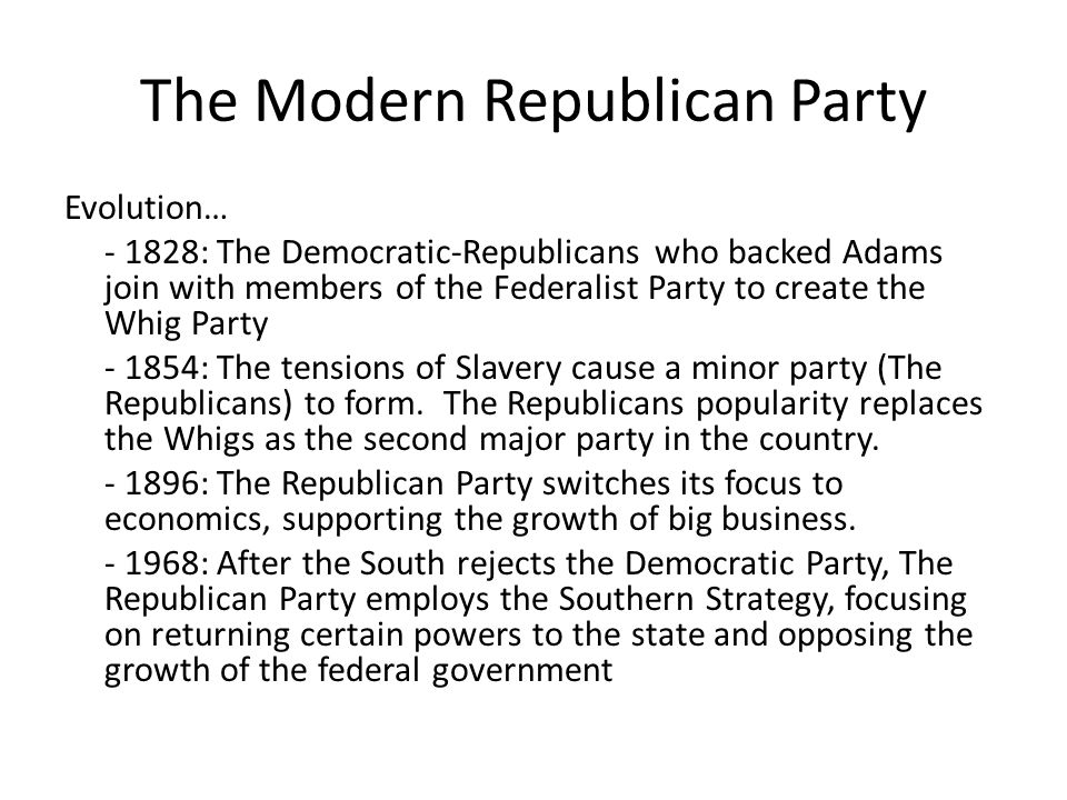 The Modern Republican Party