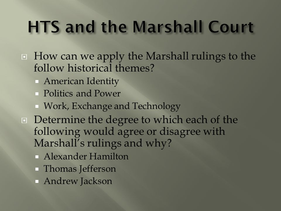 HTS and the Marshall Court