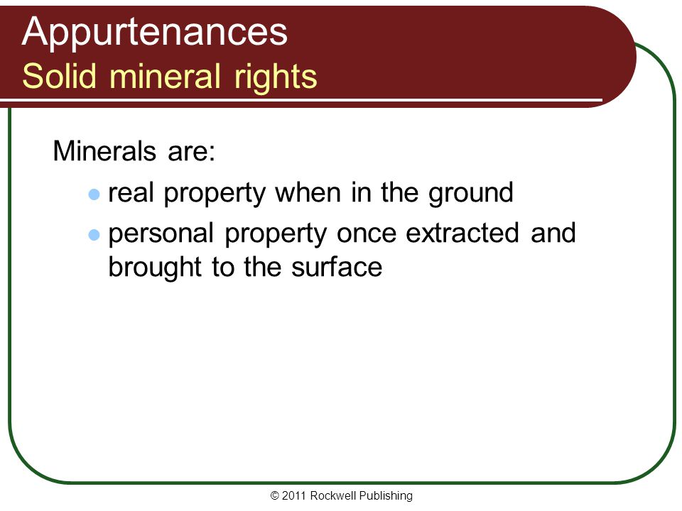 Appurtenances Solid mineral rights