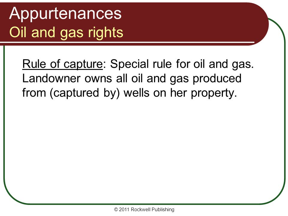 Appurtenances Oil and gas rights