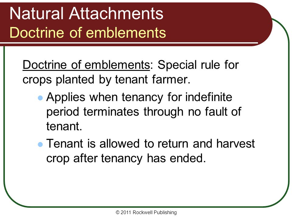 Natural Attachments Doctrine of emblements