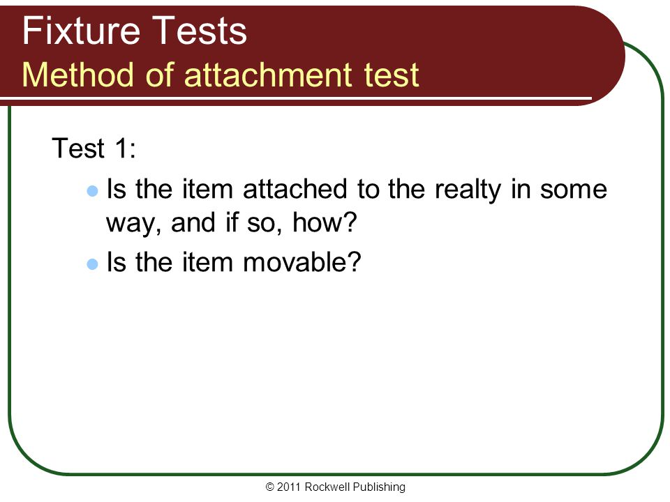 Fixture Tests Method of attachment test