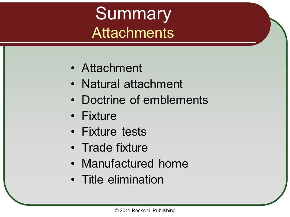 Summary Attachments Attachment Natural attachment