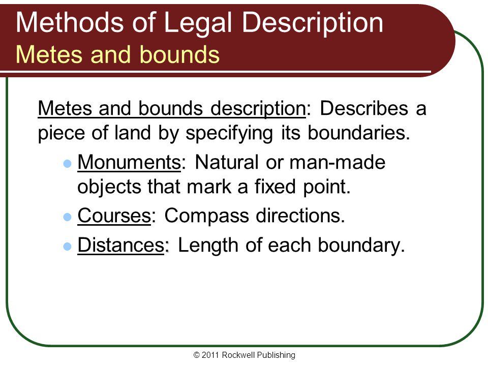 Methods of Legal Description Metes and bounds