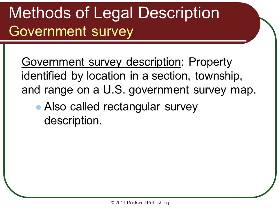 Methods of Legal Description Government survey