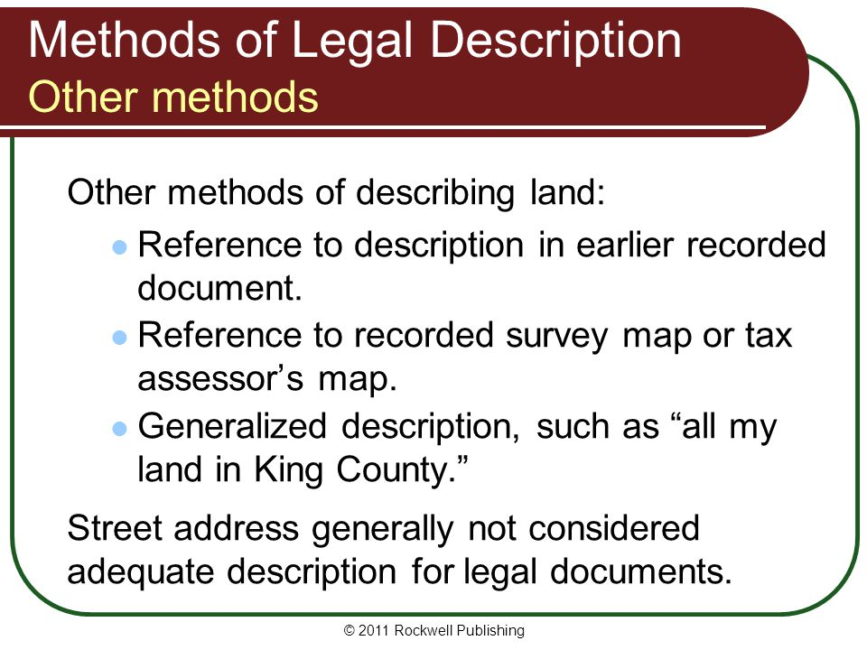 Methods of Legal Description Other methods