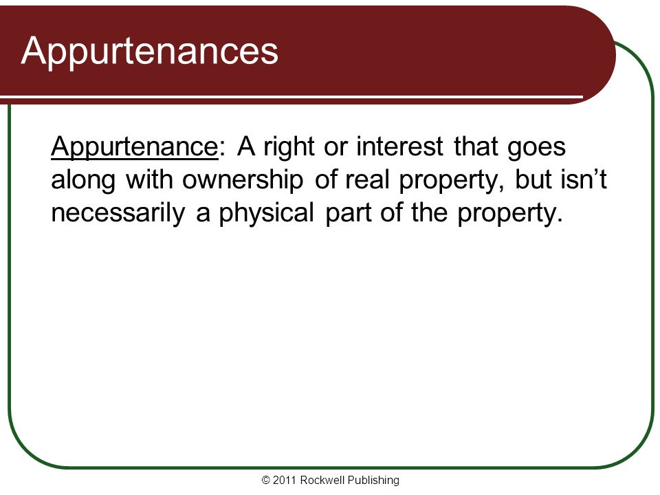 Appurtenances