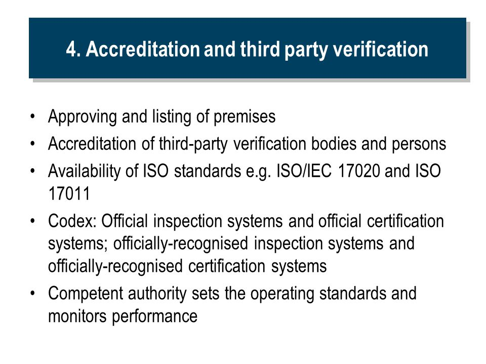 4. Accreditation and third party verification