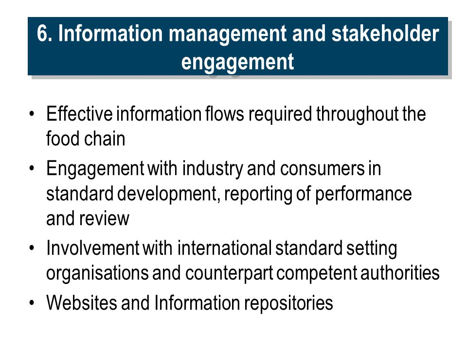 6. Information management and stakeholder engagement