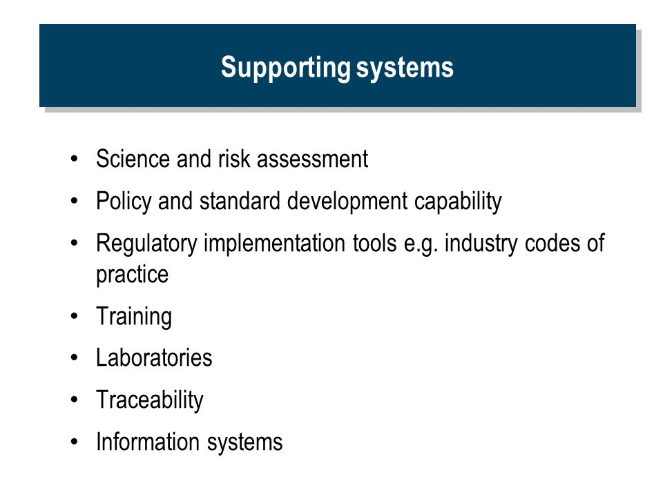 Supporting systems Science and risk assessment