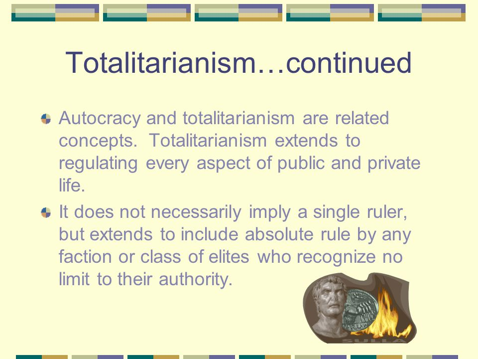 Totalitarianism…continued