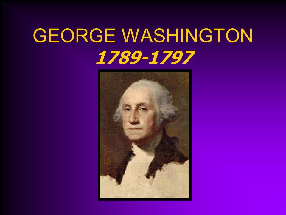 GEORGE WASHINGTON 1789-1797