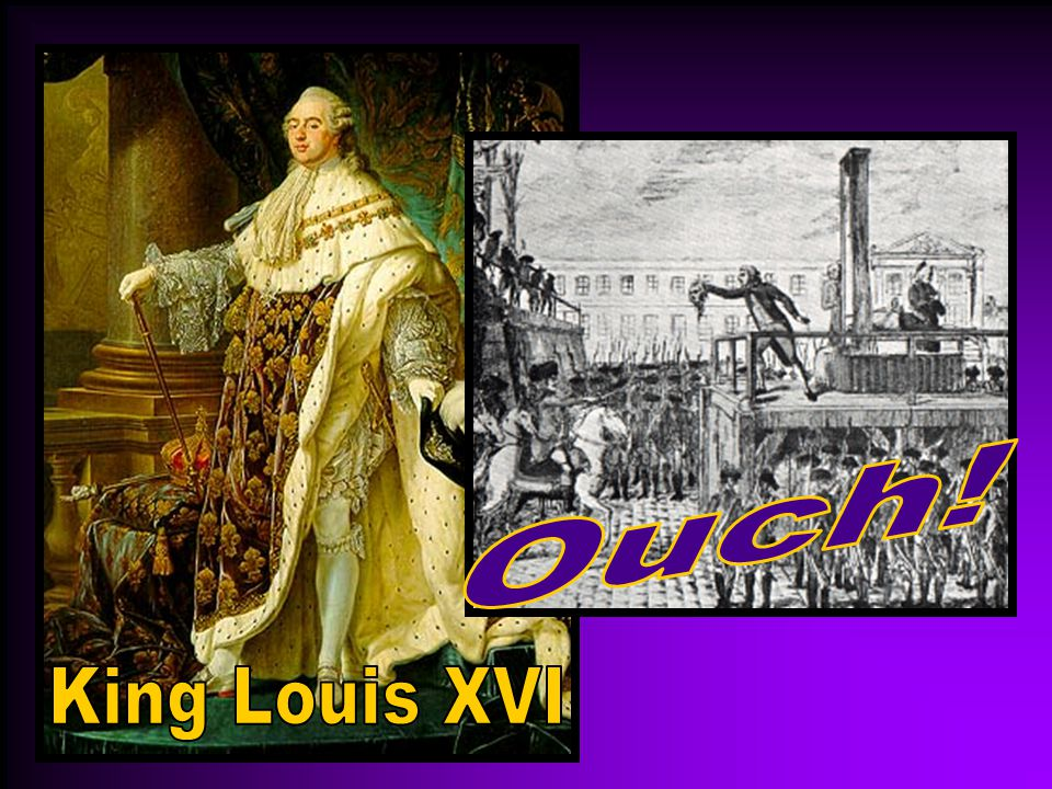 Ouch! King Louis XVI