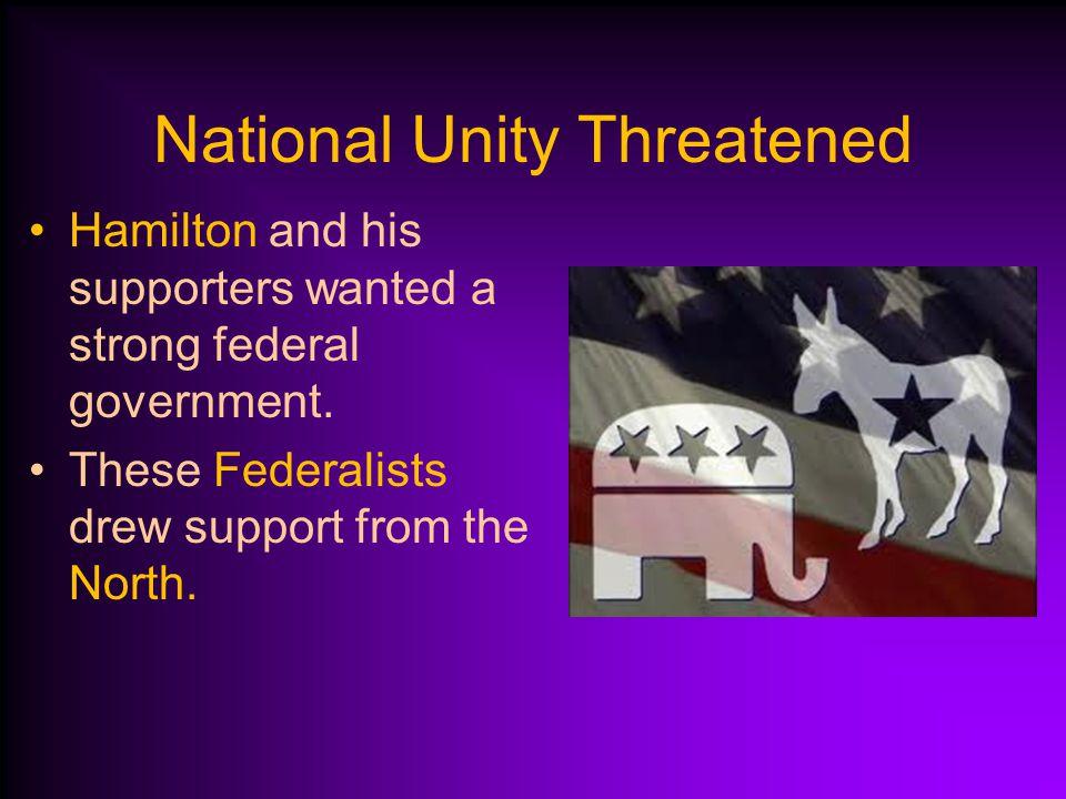 National Unity Threatened