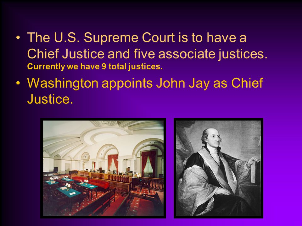 The U.S. Supreme Court is to have a Chief Justice and five associate justices. Currently we have 9 total justices.