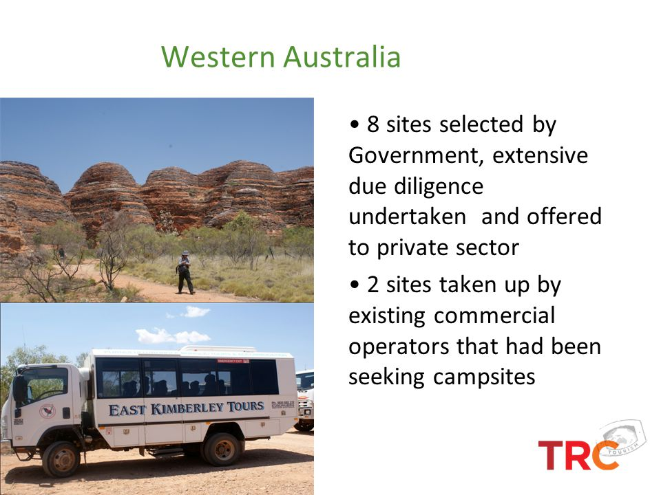 Western Australia 8 sites selected by Government, extensive due diligence undertaken and offered to private sector.