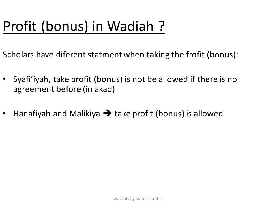 Profit (bonus) in Wadiah