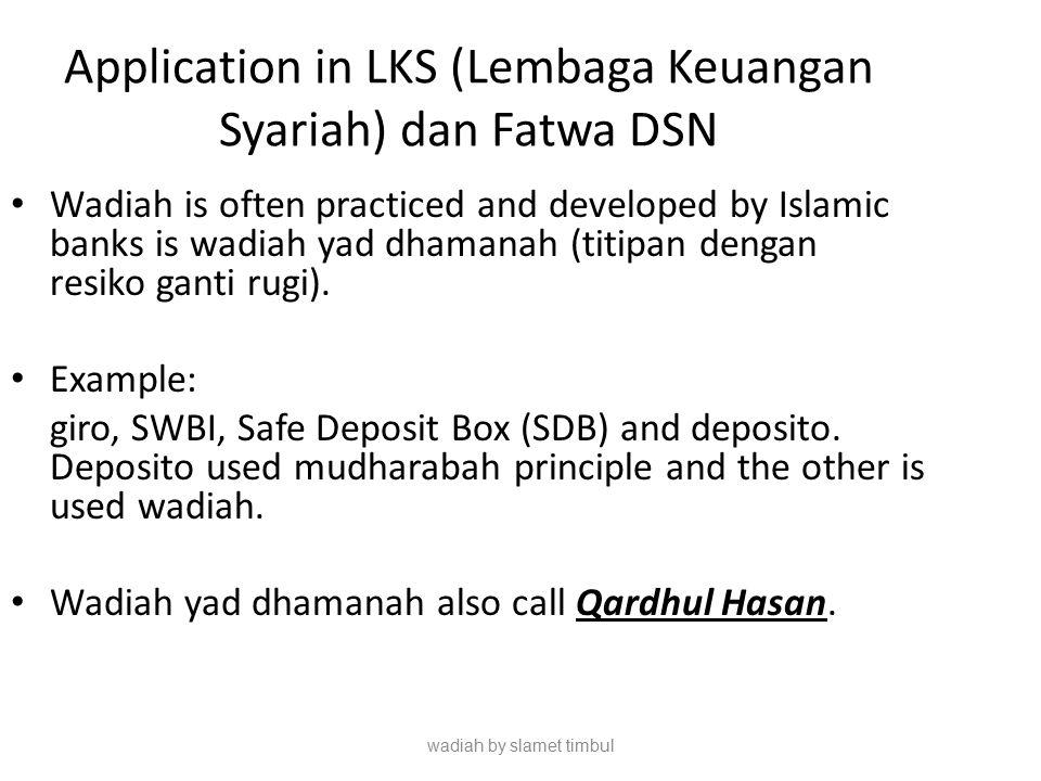 Application in LKS (Lembaga Keuangan Syariah) dan Fatwa DSN