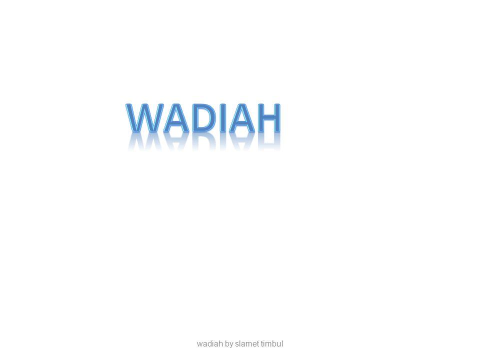 wadiah by slamet timbul