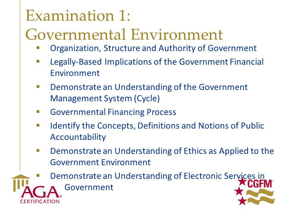 Examination 1: Governmental Environment