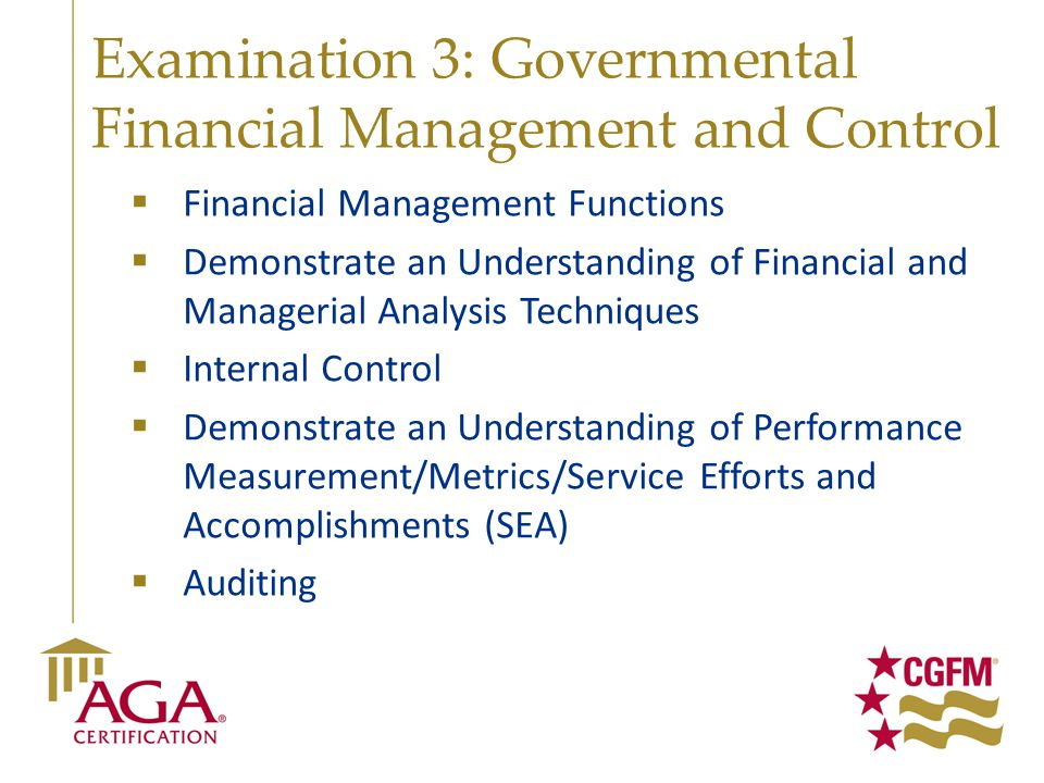 Examination 3: Governmental Financial Management and Control