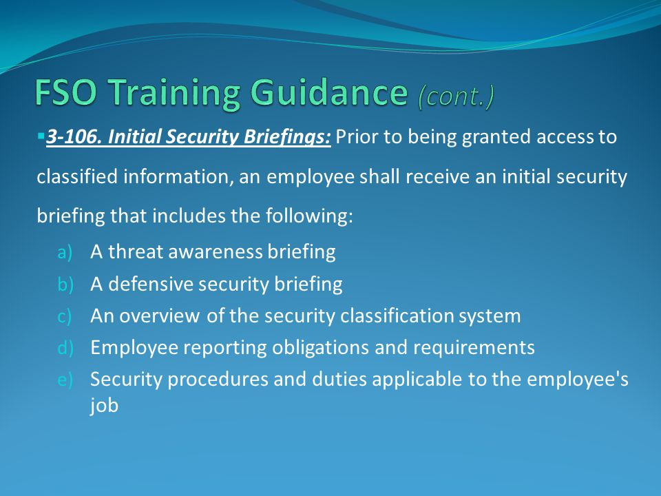 FSO Training Guidance (cont.)