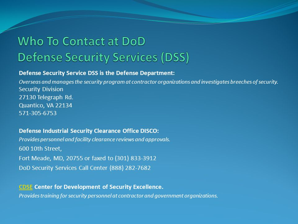 Who To Contact at DoD Defense Security Services (DSS)