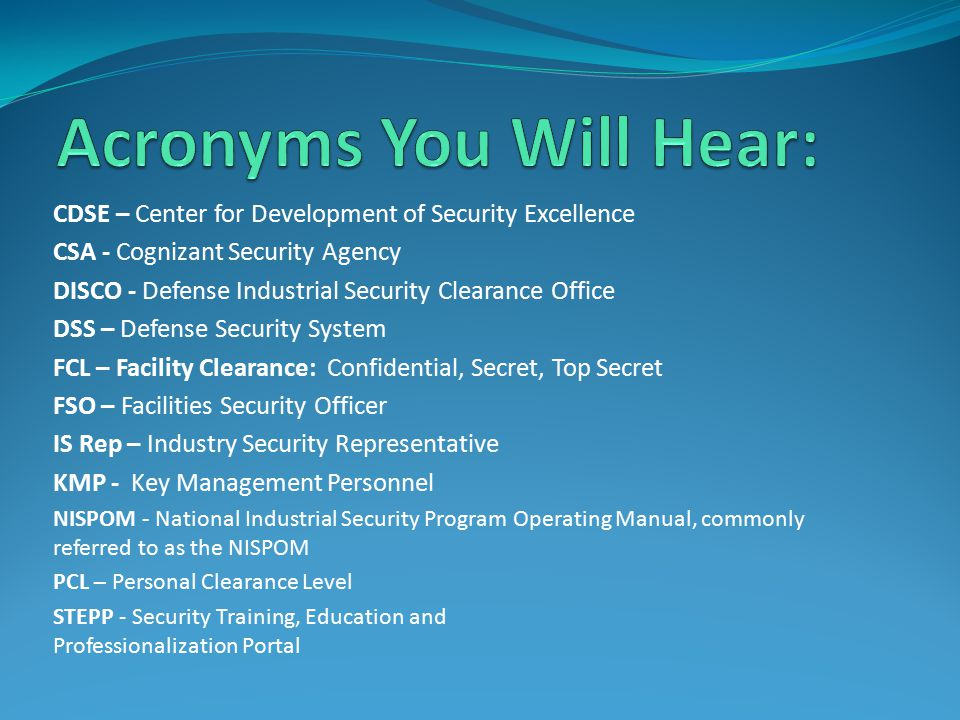Acronyms You Will Hear: