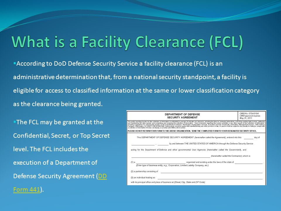 What is a Facility Clearance (FCL)